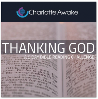 This image is a related visual description of the project 'Thanking God | 5-day Bible Reading Plan by Charlotte Awake' that was created by 'Charlotte Awake'.