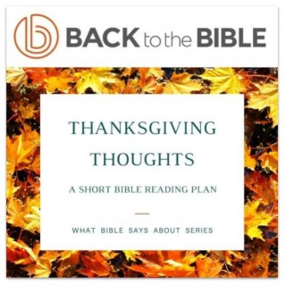 This image is a related visual description of the project 'Thanksgiving Thoughts' that was created by 'Back To The Bible'.