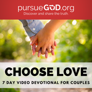 This image is a related visual description of the project 'Choose Love - Couples Devotional || Pursue God' that was created by 'Pursue God'.