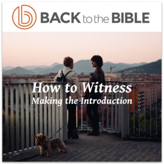 This image is a related visual description of the project 'How To Witness' that was created by 'Back To The Bible'.