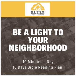 This image is a related visual description of the project 'Be a Light for Christ to Your Neighbors' that was created by 'Bless Every Home'.